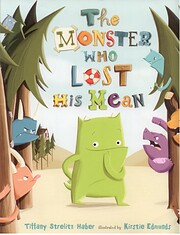 The Monster Who Lost His Mean por Tiffany…
