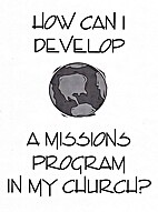How Can I Develop a Missions Program in My…