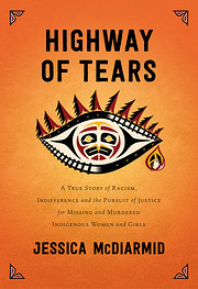 Highway of Tears: A True Story of Racism,…