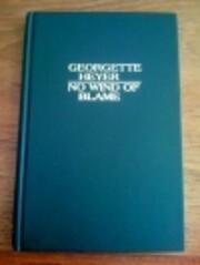 No Wind of Blame – tekijä: Georgette…
