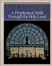 A prophetical walk through the Holy Land por…