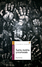 Tuerto, maldito y enamorado by Rosa Huertas…