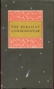 Rubaiyat of Omar Khayyam von Omar Khayyam