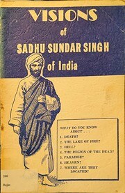 Visions of Sadhu Sundar Singh of India de…