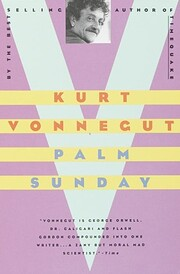Palm Sunday: An Autobiographical Collage –…
