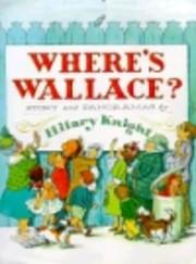 Where's Wallace av Hilary Knight