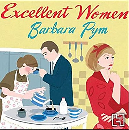 Excellent Women - Barbara Pym, Gerry Halligan, Jonathan Keeble, Alexander McCall Smith