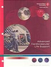 Advanced Cardiovascular Life Support…