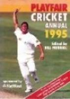 Playfair Cricket Annual 1995 by Bill…