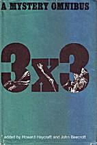 Three Times Three: A Mystery Omnibus by…