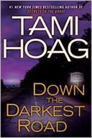 Down the Darkest Road af Tami Hoag