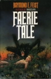 Faerie Tale: a Novel of Terror And Fantasy…