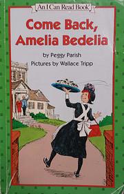 COME BACK, AMELIA BEDELIA; I can read book…