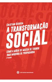 A Transformação Social: Como a mídia de…