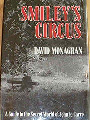 Smiley's Circus: A Guide to the Secret World…