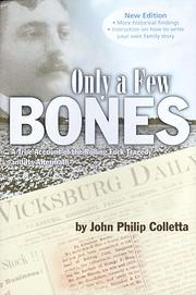 Only A Few Bones, New Edition por John…
