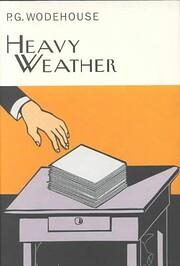 Heavy Weather – tekijä: P. G. Wodehouse