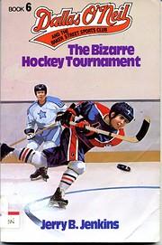 The bizarre hockey tournement de Jerry B.…