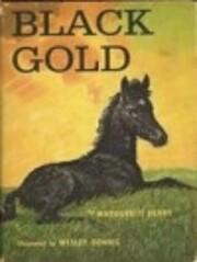Black Gold de Marguerite Henry