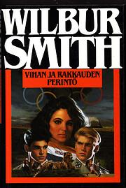 Vihan ja rakkauden perintö de Wilbur Smith