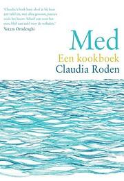 Med: een kookboek von Claudia Roden