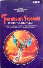 Farnham's Freehold by Robert A.…