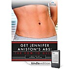 Get Jennifer Aniston's Abs: The How-To Guide…