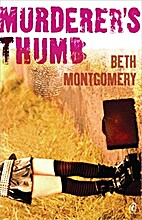 Murderer's thumb by Beth Montgomery