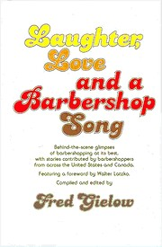 Laughter, Love, and a Barbershop Song de…