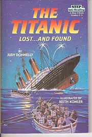 The Titanic lost and Found af Judy Donnelly