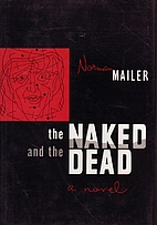 The Naked and the Dead by Norman Mailer