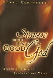 Sinners in the Hands of a Good God de David…
