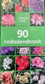 90 rododendronit de Urmas Roht