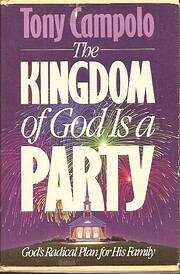 The kingdom of God is a party de Anthony…