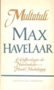 Max Havelaar, of, De koffiveilingen der…