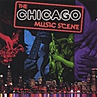 The Chicago Music Scene by Various Artists