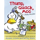 Thump, Quack, Moo: A Whacky Adventure by…