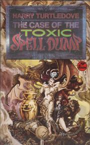 The Case of the Toxic Spell Dump por Harry…