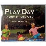 Play Day: A Book of Terse Verse de Bruce…