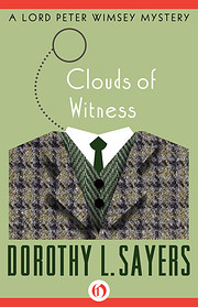 Clouds of Witness: A Lord Peter Wimsey…