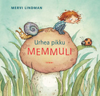 Urhea pikku Memmuli by Mervi Lindman