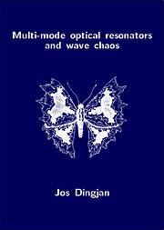 Multi-mode optical resonators and wave chaos…