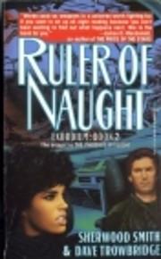 Ruler of Naught (Exordium) af Sherwood Smith
