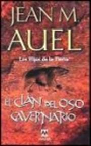 El clan del oso cavernario af Jean M. Auel