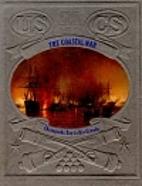 The Coastal War: Chesapeake Bay to Rio…