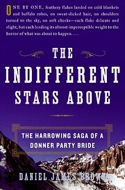 The Indifferent Stars Above: The Harrowing…