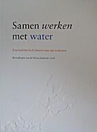 Samen werken met water : een land dat leeft,…