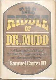 The riddle of Dr. Mudd af Samuel Carter