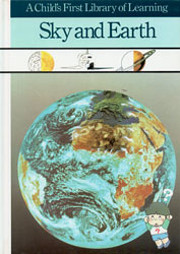 Sky and Earth (A Child's First Library of…