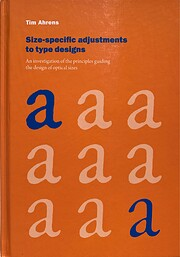 Size-specific adjustments to type designs:…